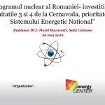 Conferinta Energy-Center: Programul nuclear romanesc nu poate fi lasat exclusiv in sarcina Nuclearelectrica